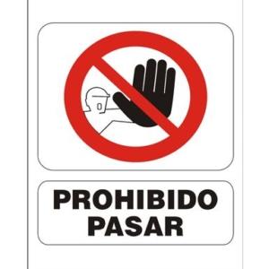 cartel prohibido pasar